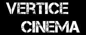 Vertice Cinema